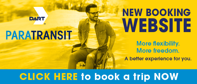 Paratransit New Booking Website. Click here to book a trip now.