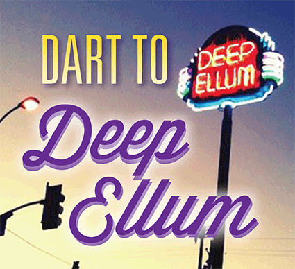 DART to Deep Ellum