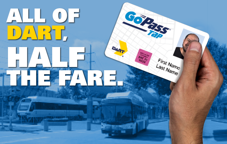 All of DART, Half the Fare. Discount GoPass® Tap card